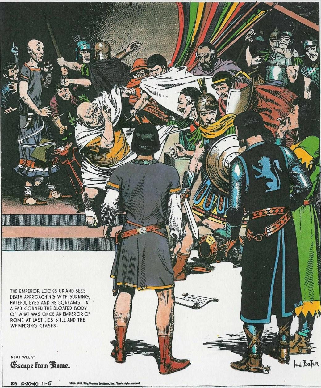 Den 20 oktober 1940 bevittnade Valiant och Sir Gawain mordet på en romersk kejsare - inte helt olikt set som drabbade Caesar