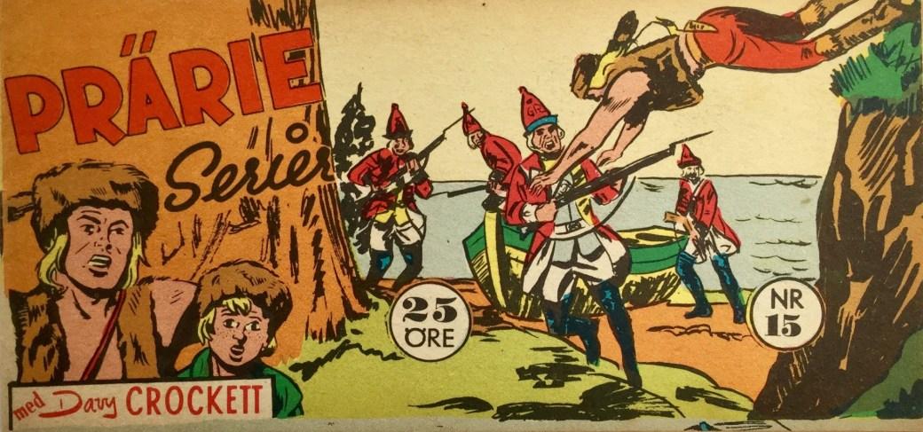 Prärieserier nr 15, 1959 med Davy Crockett (Il grande Blek)