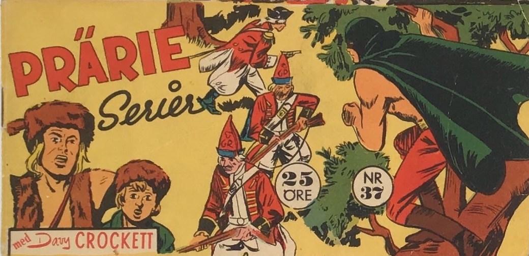 Prärieserier nr 37, 1959 med Davy Crockett (Il grande Blek)