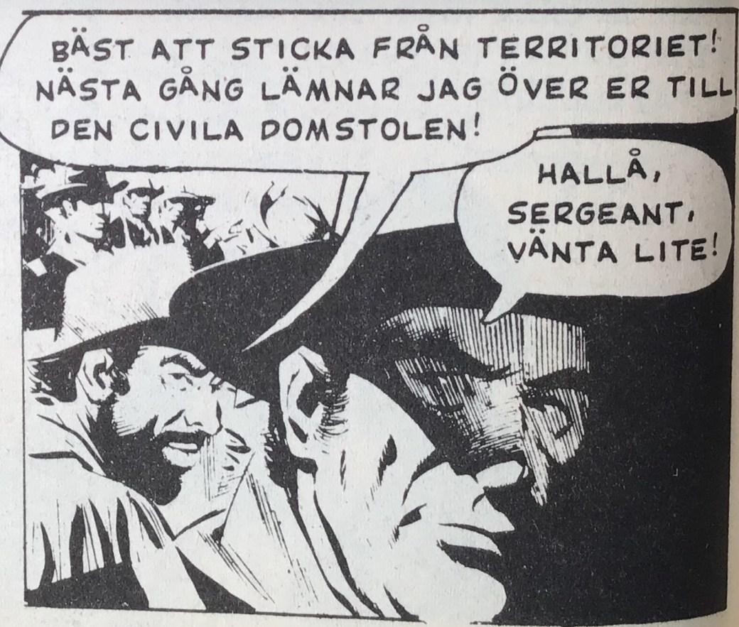 Redigering i serietidningar har resulterat i missriktade pratbubblepilar: Sergeanten är figuren i förgrunden