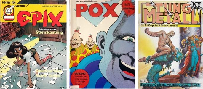 Epix förlag gav ut ett flertal serietidningar, bl.a. Epix, Pox och Tungmetall