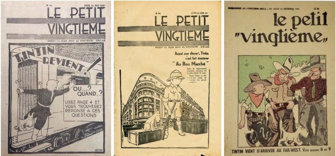 Den tecknade serien Tintin i Sovjet följdes upp av Tintin i Kongo och Tintin i Amerika