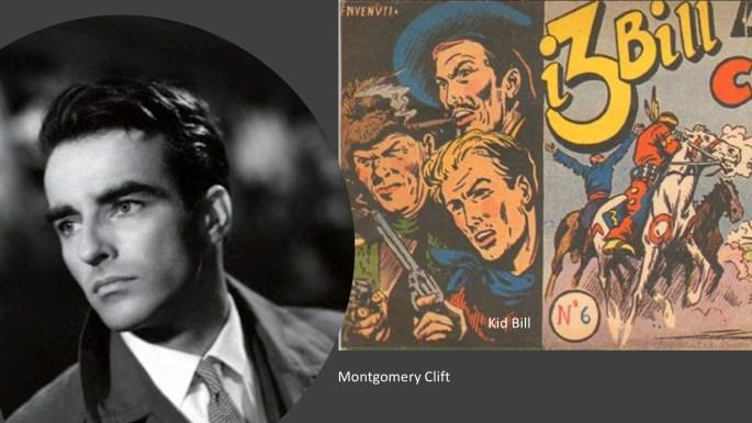 Kid Bill liknar Montgomery Clift som är en av filmstjärnor i serierna