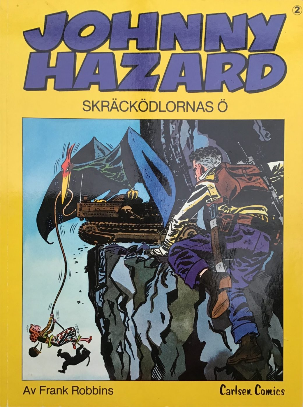 Omslag till Johnny Hazard 2, Skräcködlornas ö. ©Carlsen