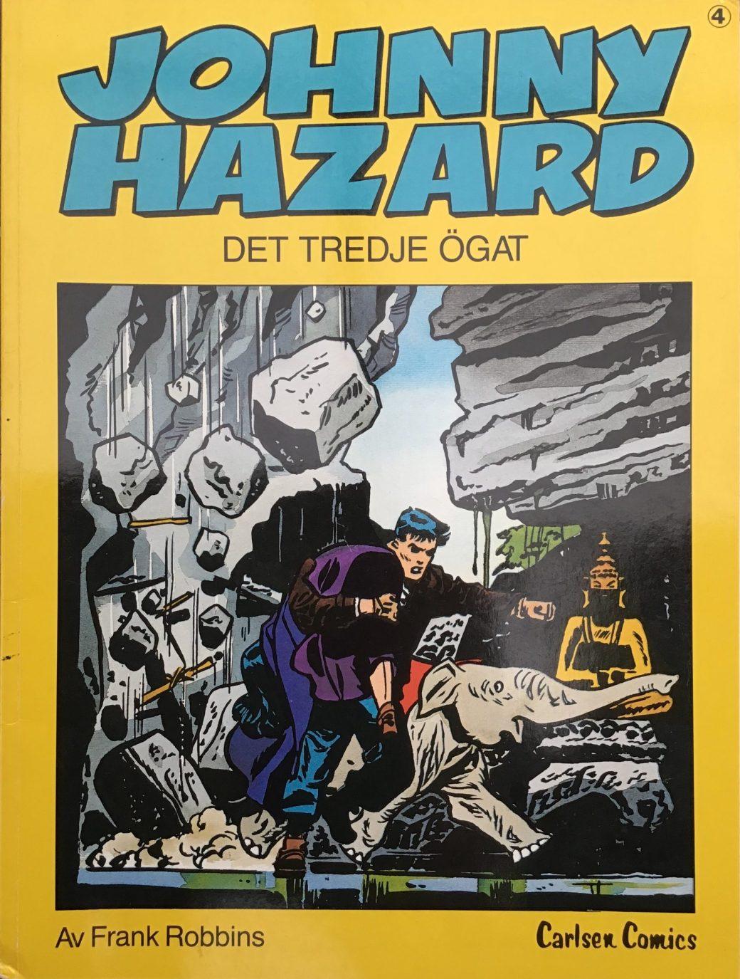 Omslag till Johnny Hazard 4, Det tredje ögat. ©Carlsen