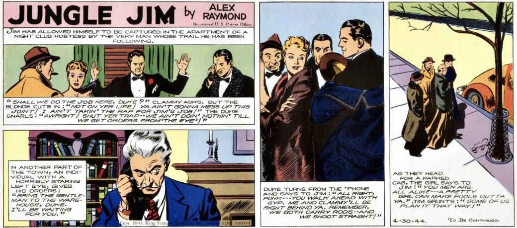 Jungle Jim episod-guide: Söndagsstrippen den 30 april 1944 var den sista tecknad av Alex Raymond. Det är också sista äventyret i denna Jungle Jim episod-guide