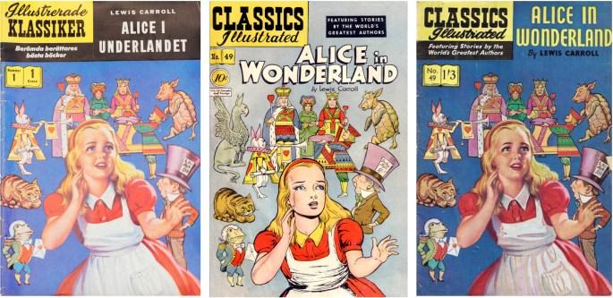 Illustrerade klassiker nr 1, med omslaget av Alex Blum i mitten, och den brittiska editionen t.h.