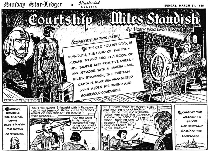 Illustrerade klassiker som söndagsbilaga: Inledande stripp ur The Courtship of Miles Standish, från 21 mars, 1947. ©Gilberton