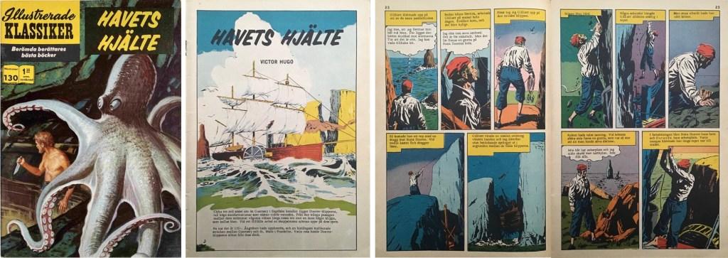 Illustrerade klassiker 121-130: Omslag, förstasida och ett uppslag ur IK nr 130. ©IK/Gilberton