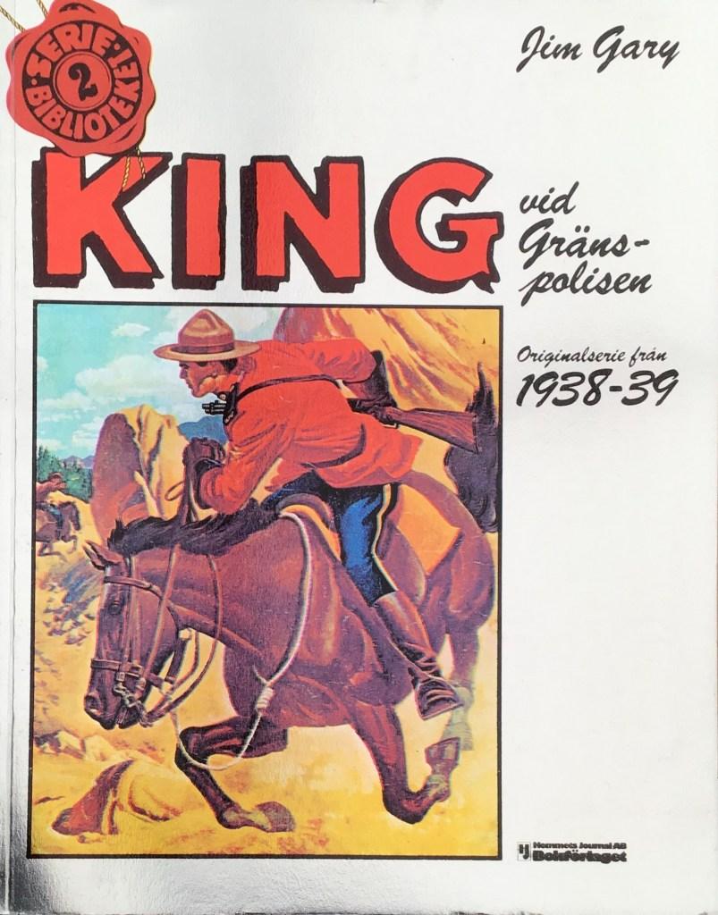Omslag till King vid Gränspolisen, Seriebiblioteket (Hemmets Journal) nr 2