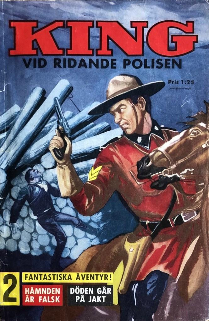 King vid Ridande polisen var en engångare som utkom 1961 utgiven av ©Åhlén & Åkerlund