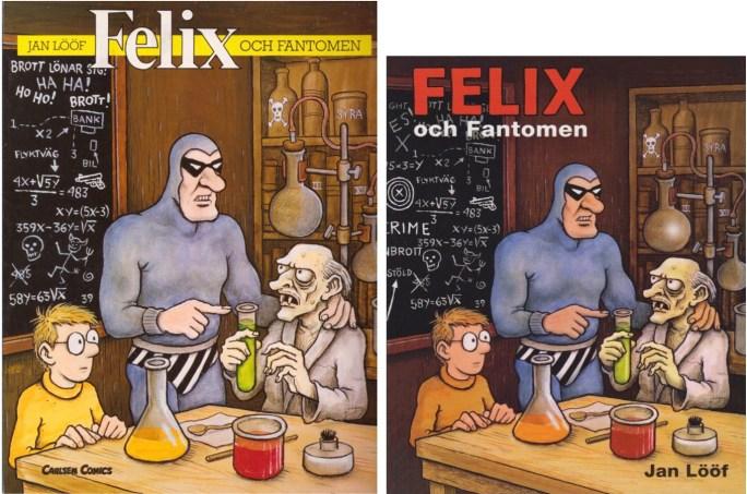 Episoden som seriealbum 1989 och 2014. ©Carlsen/Kartago