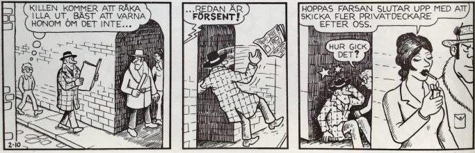 En av bifigurerna i Felix var en ganska misslyckad privatdetektiv. ©PIB