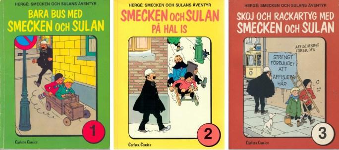 Smecken och Sulan utkom som egna seriealbum (1981-82) från Carlsen Comics, och har därefter utkommit som en del av Hergé, samlade verk (1999-2000). ©Bonnier/Carlsen