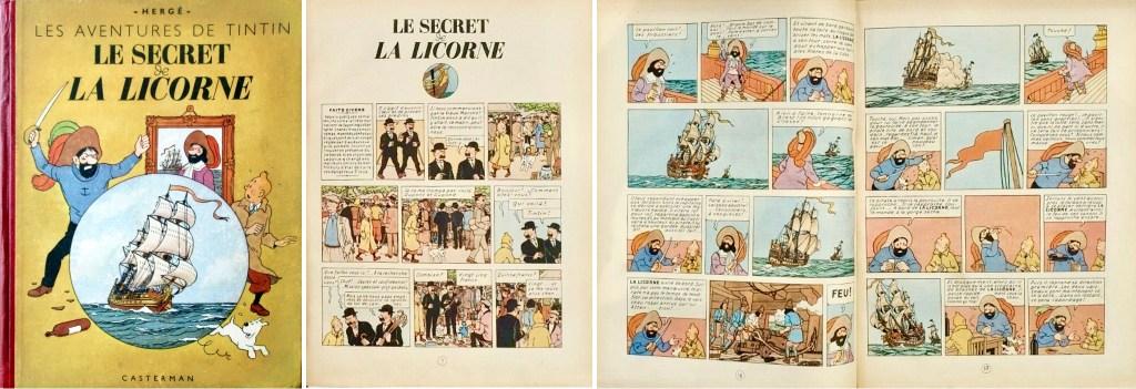Omslag, förstasida och ett uppslag ur Le Secret de La Licorne (1943). ©Casterman/Hergé-Moulinsart