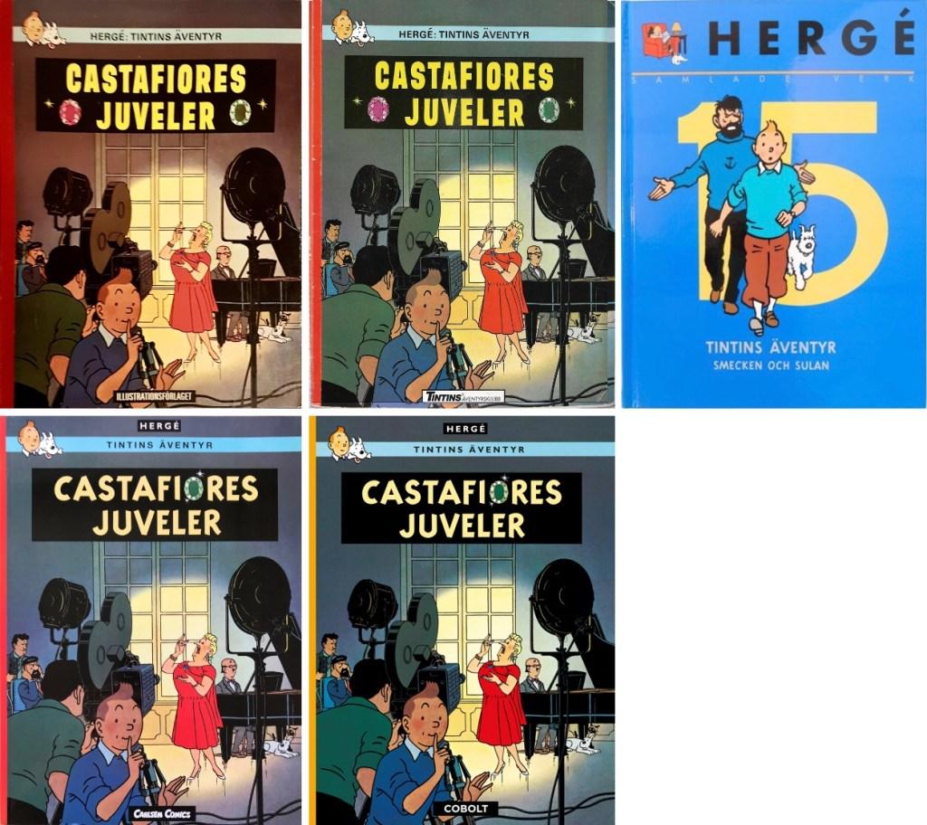 Castafiores juveler har utkommit i flera utgåvor på svenska. ©Bonniers/Carlsen/Kartago/Nordisk bok
