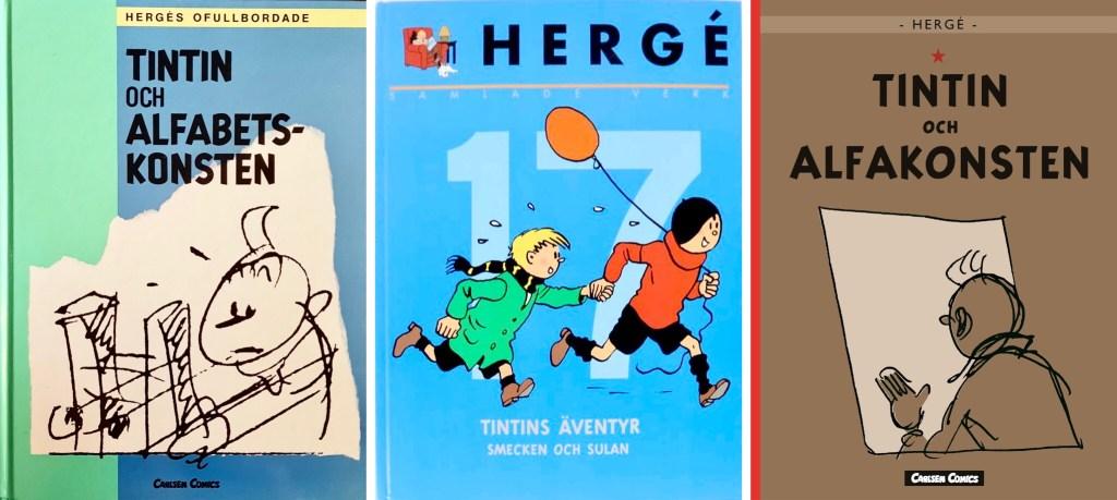 Tintin och alfa(bets)konsten har utkommit på svenska några gånger. ©Bonniers/Carlsen