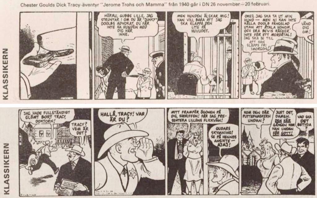 Första och sista strippen i DNs publicering av serien, ursprungligen från 21 april till 13 juli 1940. ©PIB