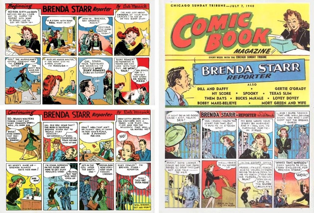 De två första införandena med Brenda Starr (t.v.) från 30 juni 1940, och framsidan till CST Comic Book Magazine från 7 juli 1949. ©CT/NYNS