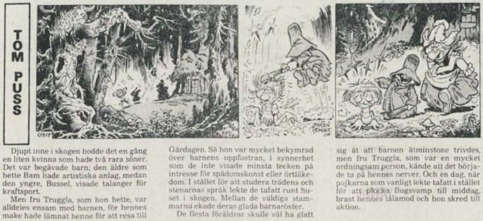 Dagsstripp nr 0317 (ursprungligen från 16 november 1978), ur DN 14 december 1978, inleder det 164:e äventyret med Tom Puss. ©STA
