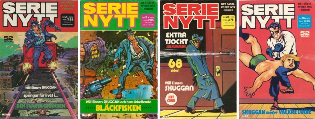 Spirit förkom på omslaget till nr 2, 5 och 25, 1976 och nr 16, 1977. ©Semic