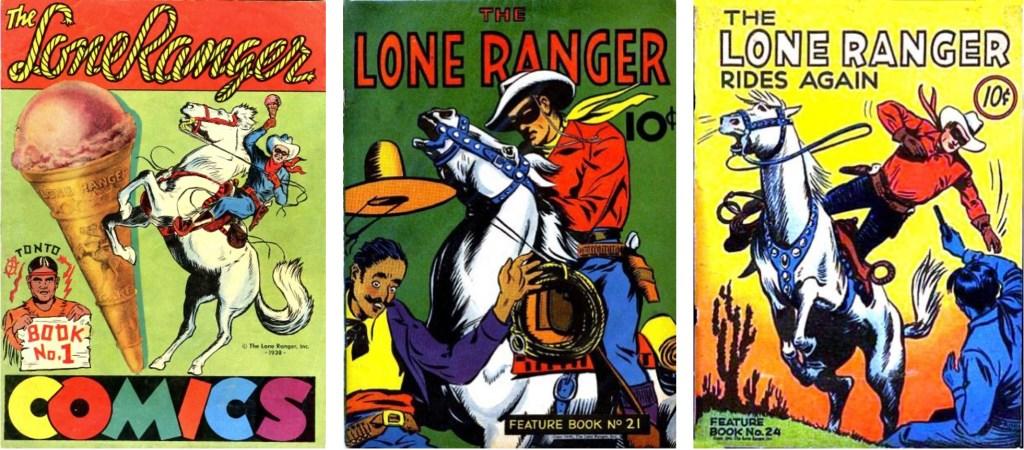 Omslag till Lone Ranger (1939), och Feature Book #21 (1940) och #24 (1941). ©Lone Ranger/McKay