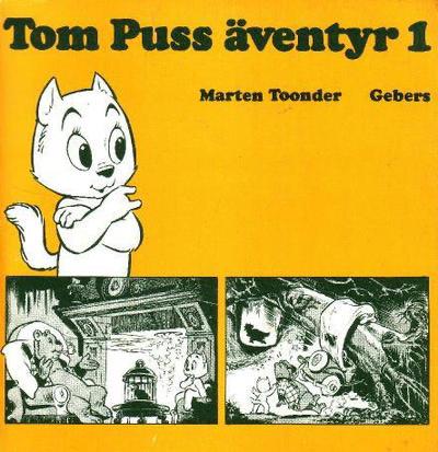 Tom Puss äventyr (1972). ©Gebers