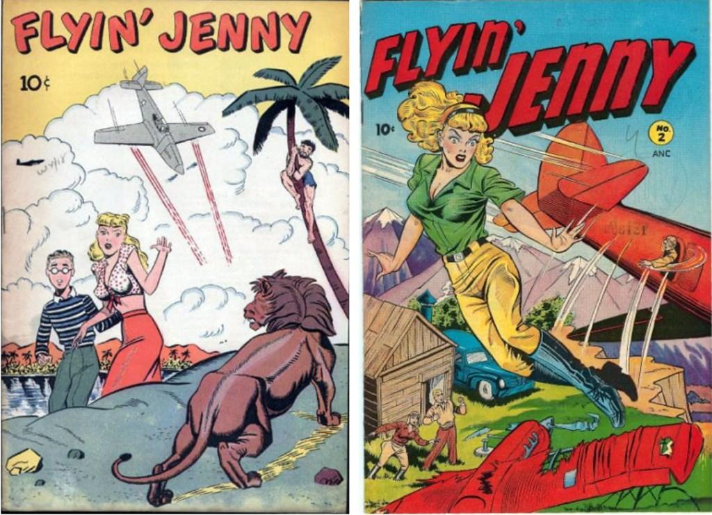Omslag till Flyin' Jenny #1 (1946) och #2 (1947). ©Pentagon/Leader