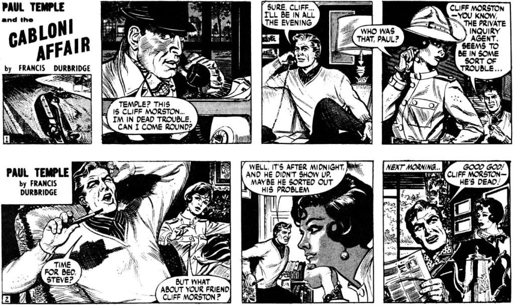Två inledande dagsstrippar ur episoden Paul Temple and the Cabloni Affair, från 8-9 juni 1967. ©Evening News