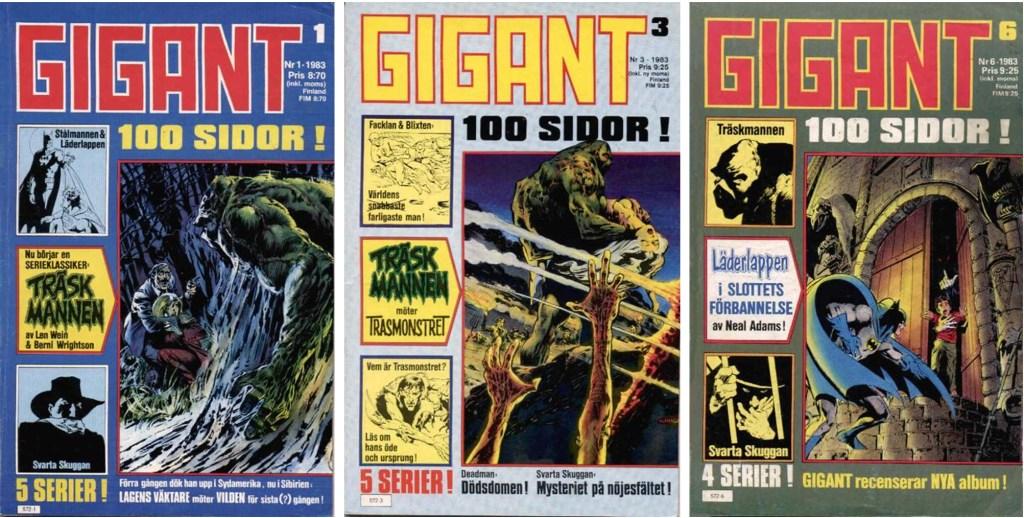 Svarta Skuggan var en del av innehållet i några nummer av Gigant (1983). ©Semic