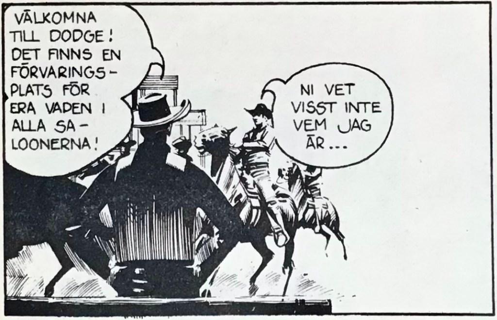 Bilden har fått en förlängning till höger, utan utfyllnad (Matt Dillon ur Westernserier nr 7, 1976). ©Bulls