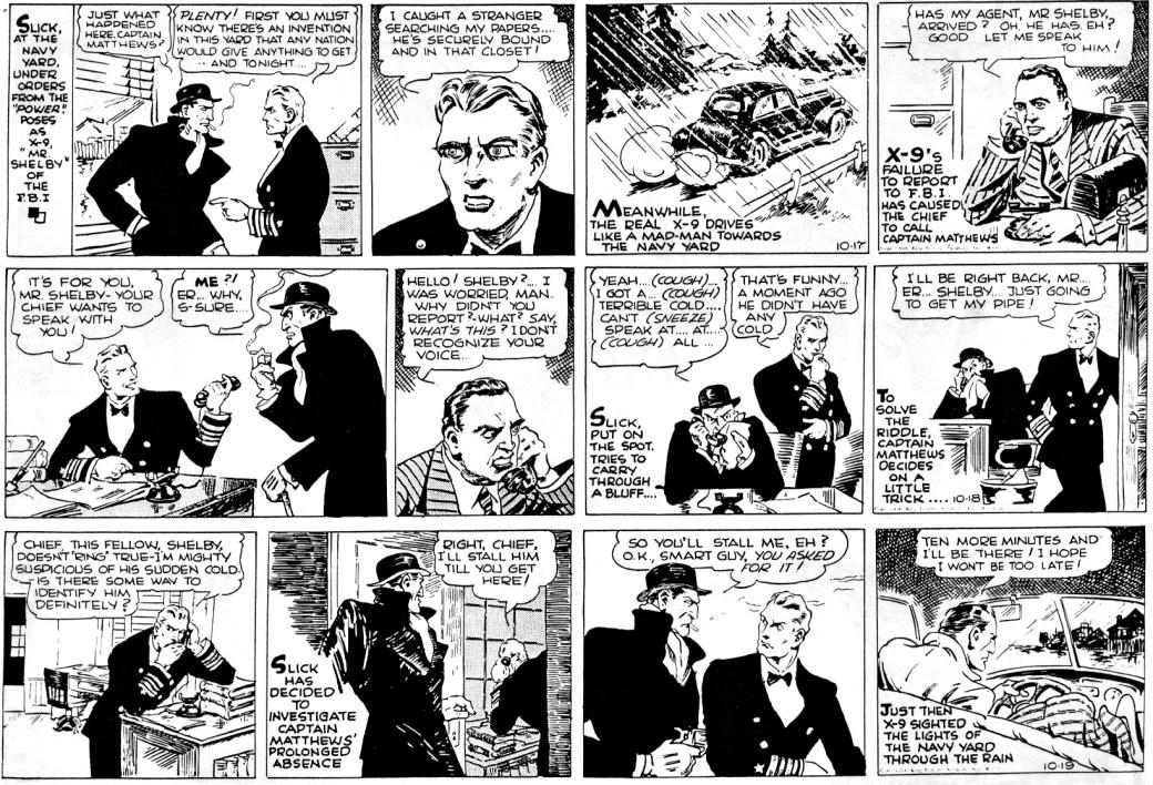 Tre dagsstrippar av Afonsky med Secret Agent X-9 från 17-19 oktober 1938, ur den 28:e episoden, Espionage Inc. ©KFS