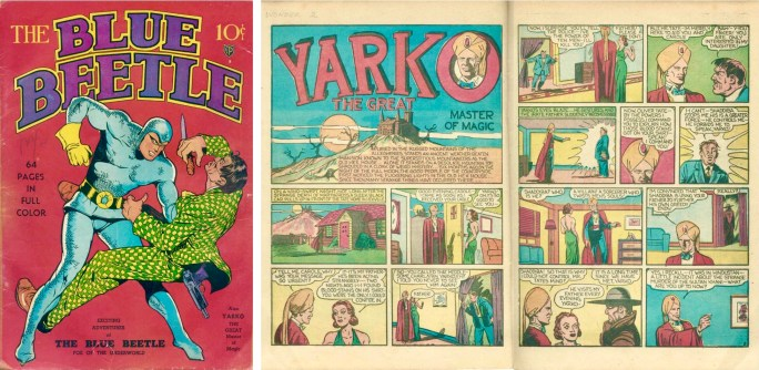 Omslag till Blue Beetle #1 (1940) och ett inledande uppslag ur Yarko. ©Fox