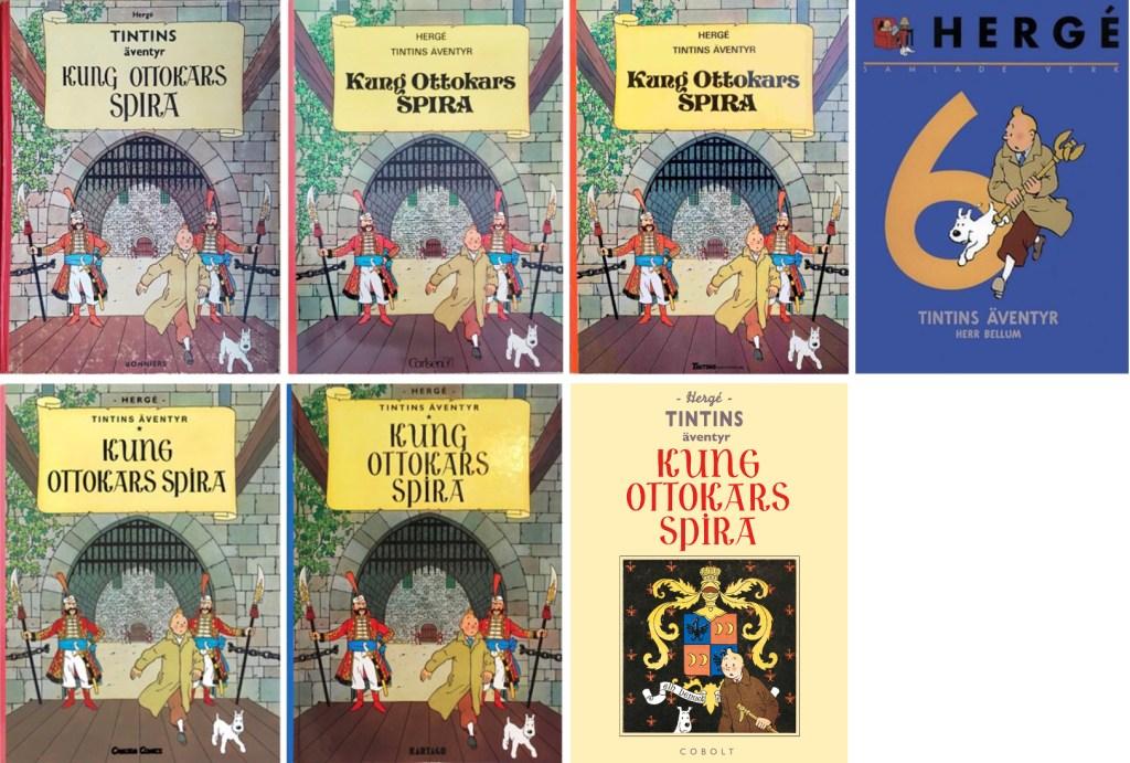 Kung Ottokars spira är ett av de äventyr som utkommit med många utgåvor. ©Bonniers/Carlsen/Kartago/Cobolt/Nordisk bok