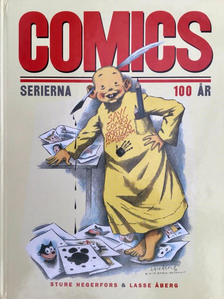 Omslag till Comics - serierna 100 år. ©Semic