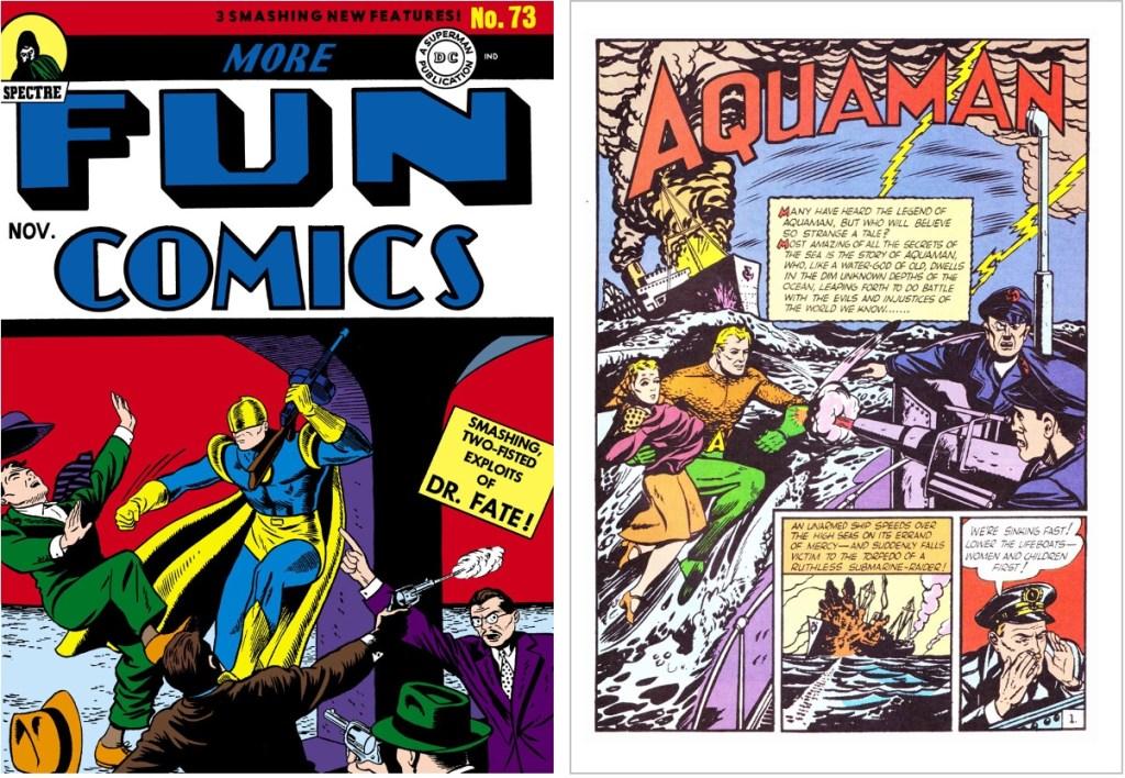 Aquaman debuterade i More Fun Comics #73 (1941). ©DC/National