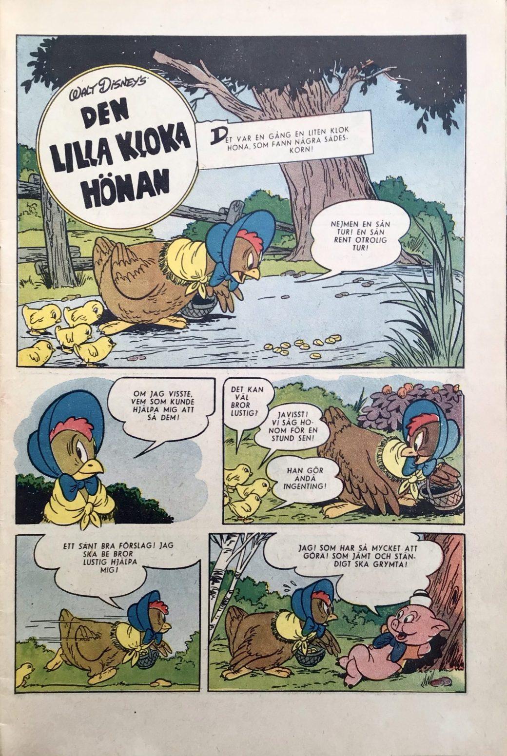 """Lustigt nog innehöll den en serietidningsversion av Kalle Ankas debut, """"Den lilla kloka hönan"""", av Harvey Eisenberg."""