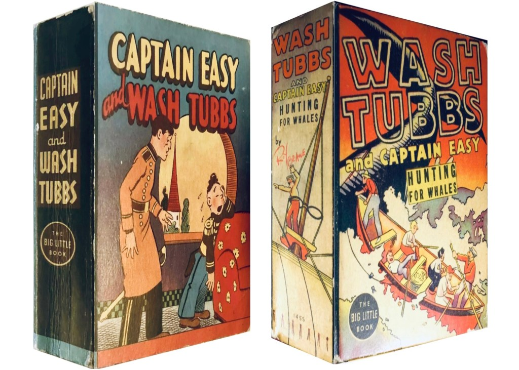 Captain Easy and Wash Tubbs (1935) och Wash Tubbs and Captain Easy, Hunting for Whales (1938). ©Whitman