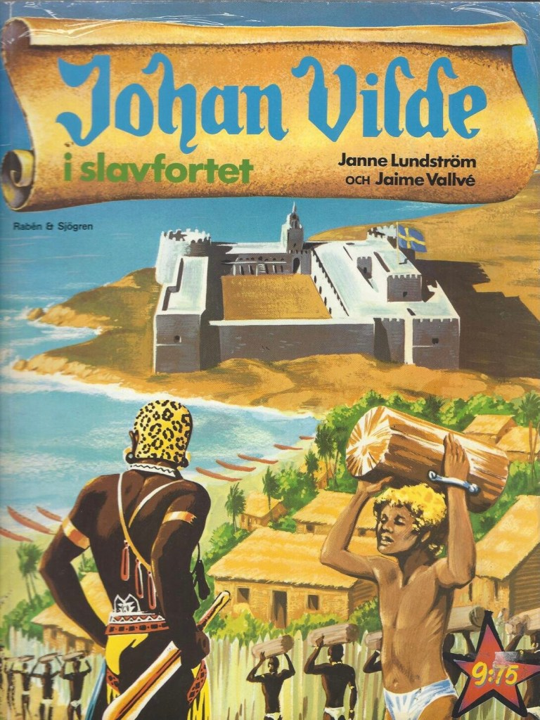 Omslag till Johan Vilde i slavfortet. ©R&S