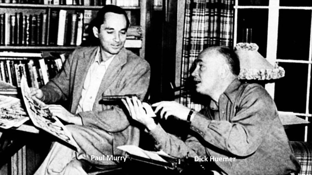Tillsammans skapade Dick Huemer (t.h.) och Paul Murry (t.v.) dagspresserien Buck O'Rue (1951-52).