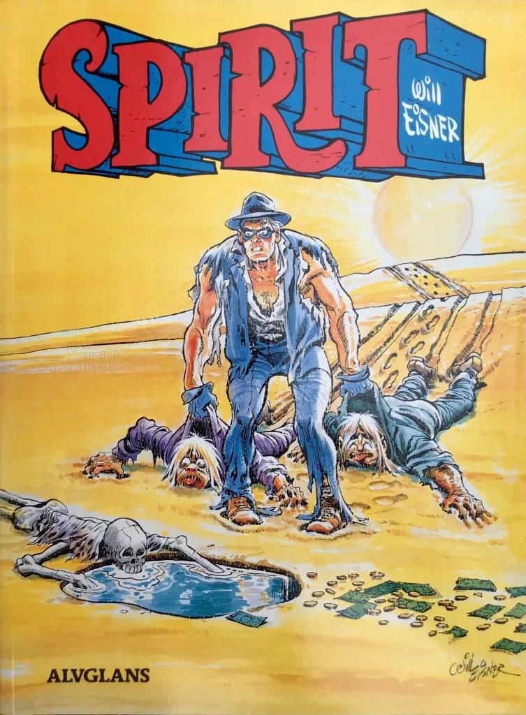 Omslag till Spirit #10 (1989). ©Alvglans/Eisner