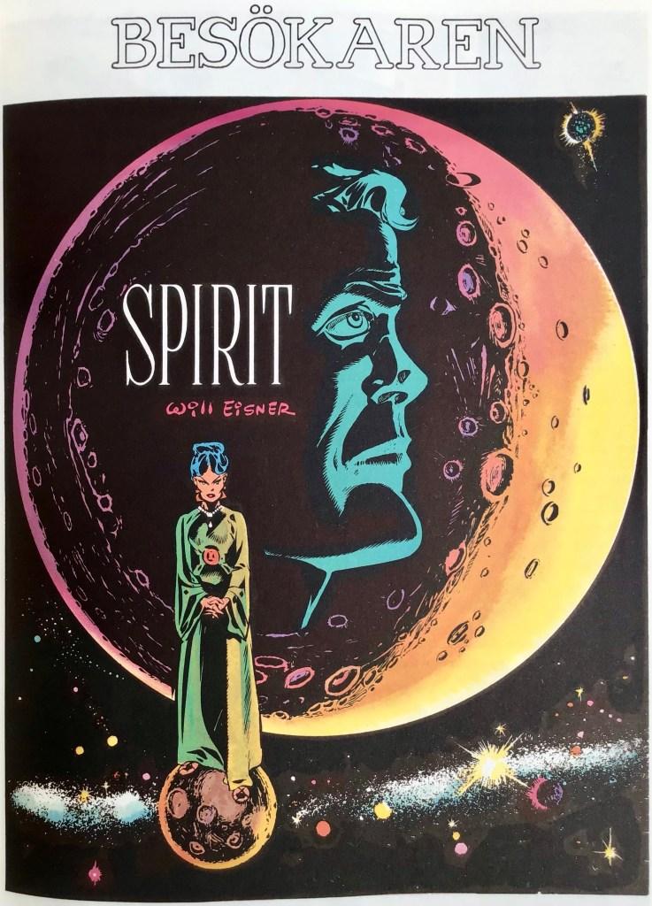 Inledande sida ur episoden Besökaren i Spirit 12. ©Eisner
