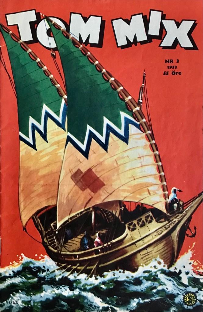 Omslag till Tom Mix nr 3, 1953. ©Serieförlaget
