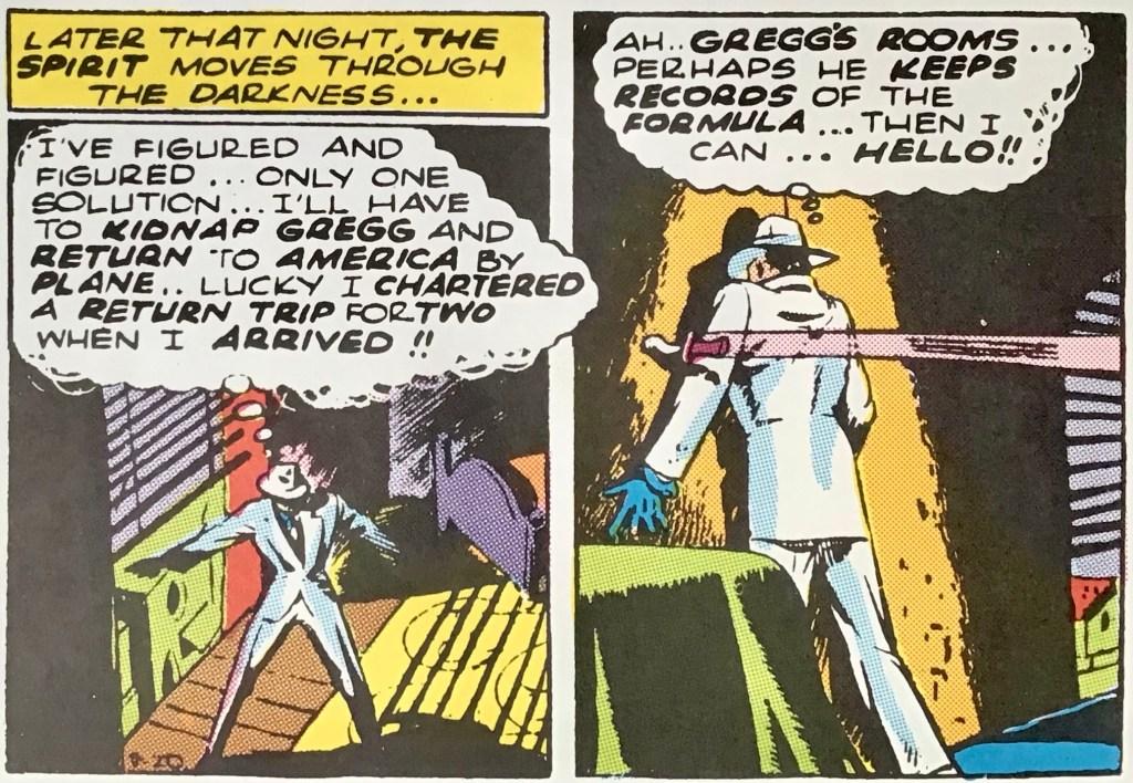 Spirit tänker kidnappa Gregg i #60. ©Register&Tribune