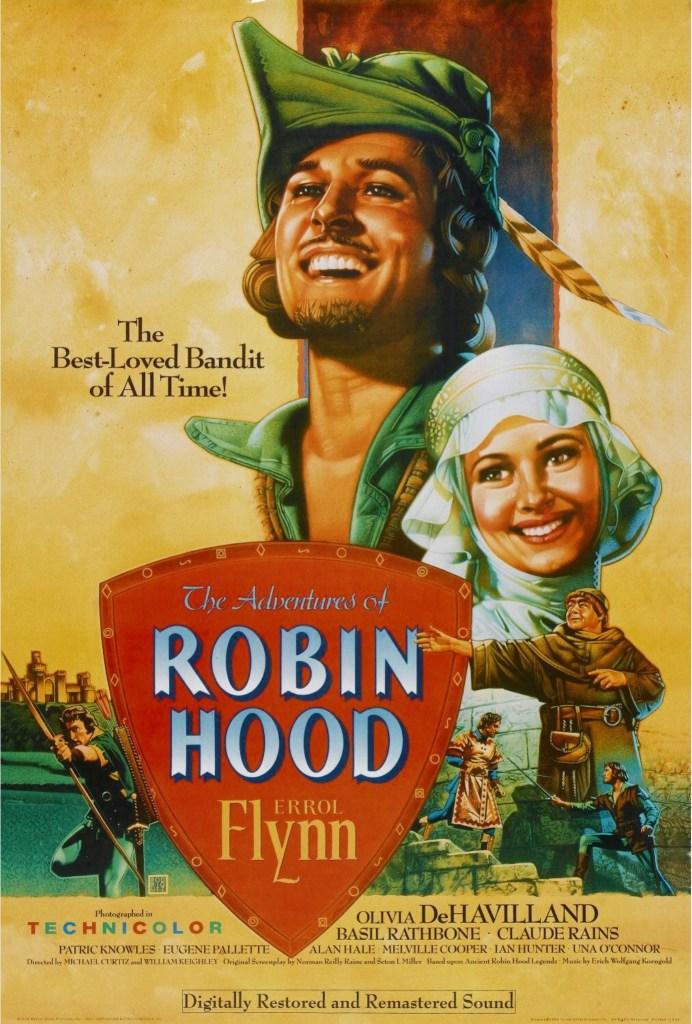 Filmaffisch till Robin Hoods äventyr (The Adventures of Robin Hood, 1938) med Errol Flynn i titelrollen. ©Wagner Bros