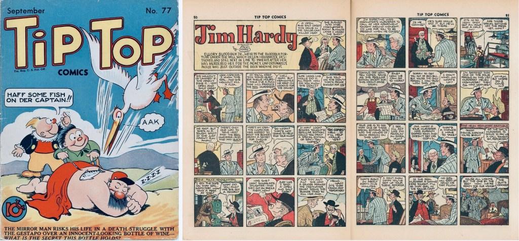 Omslag till Tip Top Comics #77 (1942) och ett uppslag med Jim Hardy som var en del av innehållet med återtryck av söndagsserien (Jim i den vita hatten). ©United Feature