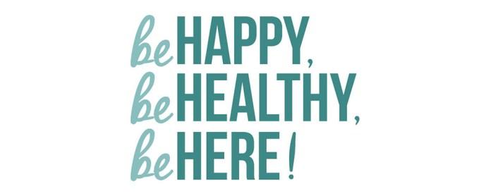 Be Happy Be Healthy Be Here Tillsonburg