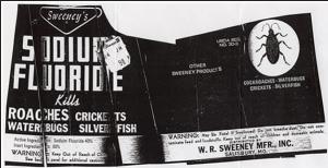 SODIUM FLUORIDE: GUARANTEED TO KILL ALL LIFE.