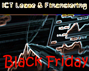 Black Friday Deal ICT Lease