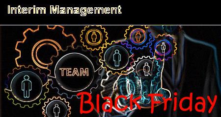 Black Friday Deal Interim Management